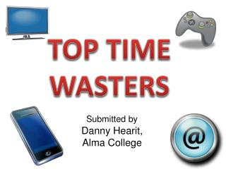 TOP TIME WASTERS