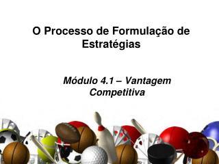 O Processo de Formulação de Estratégias
