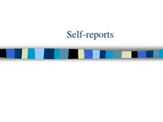 Self-reports