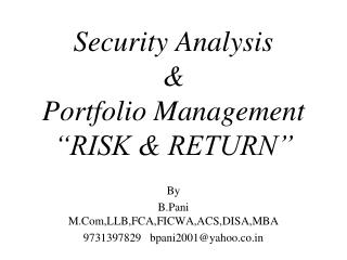 "Security Analysis  & Portfolio Management  ""RISK & RETURN"""