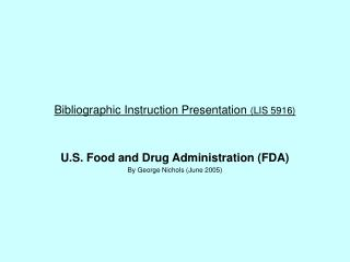 Bibliographic Instruction Presentation  (LIS 5916)