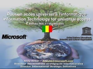 Andy Abbar –  AndyAb@microsoft Directeur des initiatives stratégiques internationales