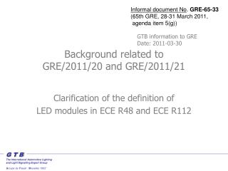 Background related to  GRE/2011/20 and GRE/2011/21