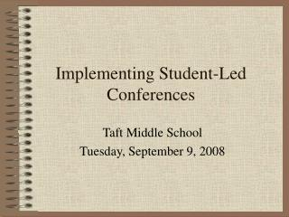 Implementing Student-Led Conferences