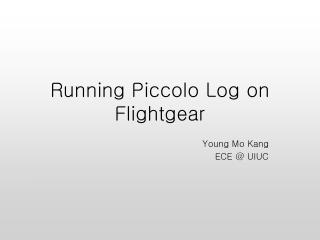 Running Piccolo Log on Flightgear