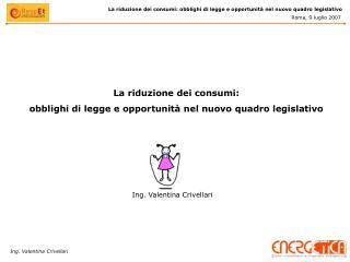 La riduzione dei consumi:  obblighi di legge e opportunità nel nuovo quadro legislativo