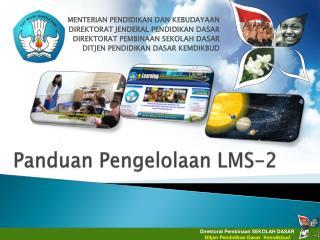 Panduan Pengelolaan LMS-2