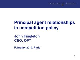 Principal agent relationships in competition policy