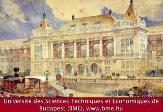 Université des Sciences Techniques et Economiques de Budapest  (BME), bme.hu