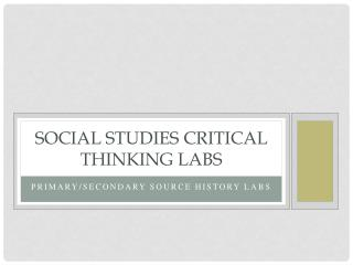 Social Studies Critical Thinking Labs