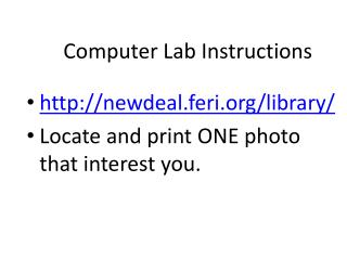 Computer Lab Instructions