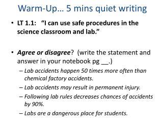 Warm-Up… 5  mins  quiet writing