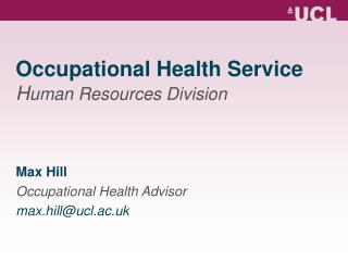 Occupational Health Service H uman Resources Division