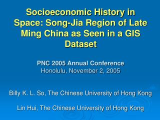 Socioeconomic History in Space: Song-Jia Region of Late Ming China as Seen in a GIS Dataset