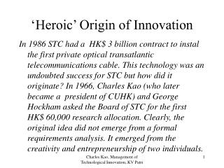 'Heroic' Origin of Innovation