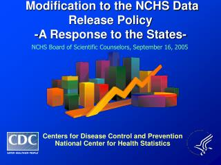 Modification to the NCHS Data Release Policy  -A Response to the States-