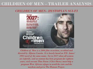 CHILDREN OF MEN – TRAILER ANALYSIS