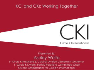 KCI and CKI: Working Together