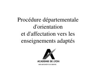 Proc dure d partementale dorientation  et daffectation vers les enseignements adapt s