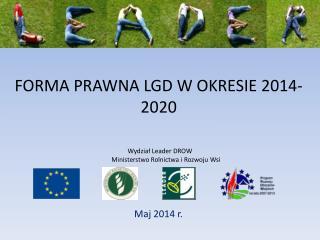 FORMA PRAWNA LGD W OKRESIE 2014-2020