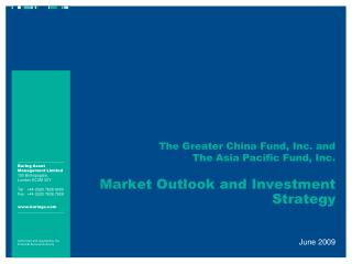 The Greater China Fund, Inc. and  The Asia Pacific Fund, Inc.