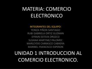 MATERIA: COMERCIO ELECTRONICO
