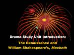 Drama Study Unit Introduction:
