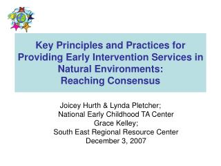 Joicey Hurth & Lynda Pletcher; National Early Childhood TA Center Grace Kelley;
