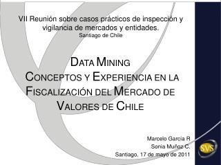 Marcelo García R Sonia Muñoz C. Santiago, 17 de mayo de 2011