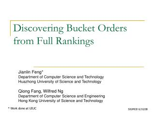 Discovering Bucket Orders from Full Rankings