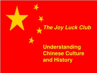 The Joy Luck Club Understanding Chinese Culture and History