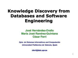 Knowledge Discovery from Databases and Software Engineering