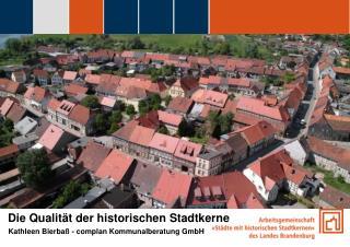 Die Qualität der historischen Stadtkerne