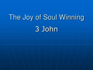 The Joy of Soul Winning