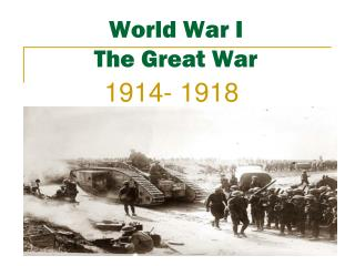 World War I The Great War