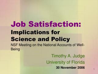 Timothy A. Judge University of Florida 30 November 2006