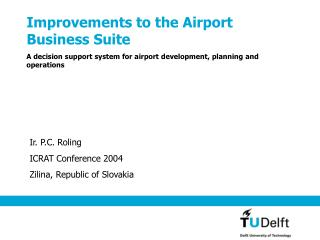 Improvements to the Airport  Business Suite