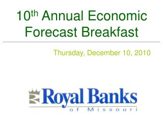 10th Annual Economic Forecast Breakfast