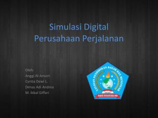 Simulasi Digital Perusahaan Perjalanan