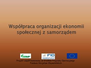 Współpraca organizacji ekonomii społecznej z samorządem