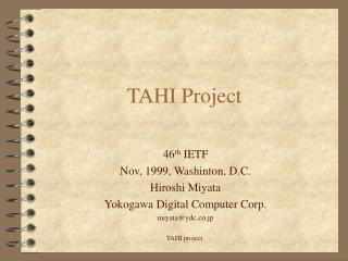 TAHI Project