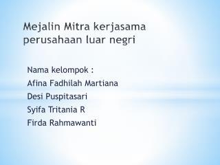 Mejalin Mitra kerjasama perusahaan luar  negri