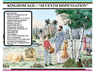"KINGDOM AGE—""SEVENTH DISPENSATION"""