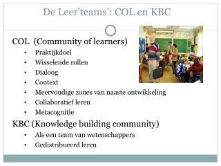 De Leer'teams': COL en KBC