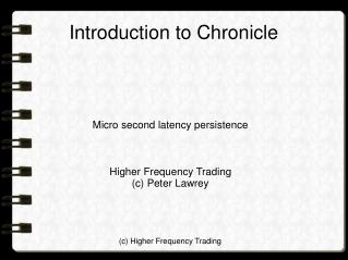 Introduction to Chronicle