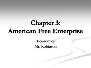 Chapter 3: American Free Enterprise
