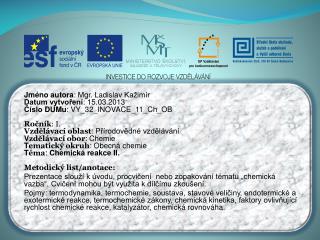 Jméno autora : Mgr. Ladislav  Kažimír Datum vytvoření : 15.03.2013
