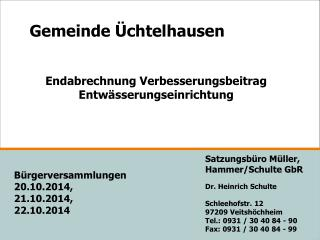 Satzungsb�ro M�ller,  Hammer/Schulte GbR Dr. Heinrich Schulte Schleehofstr. 12 97209 Veitsh�chheim