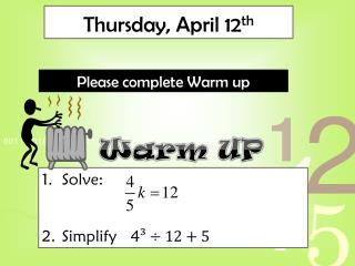 Thursday, April 12 th