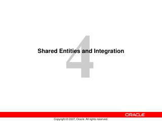 Shared Entities and Integration